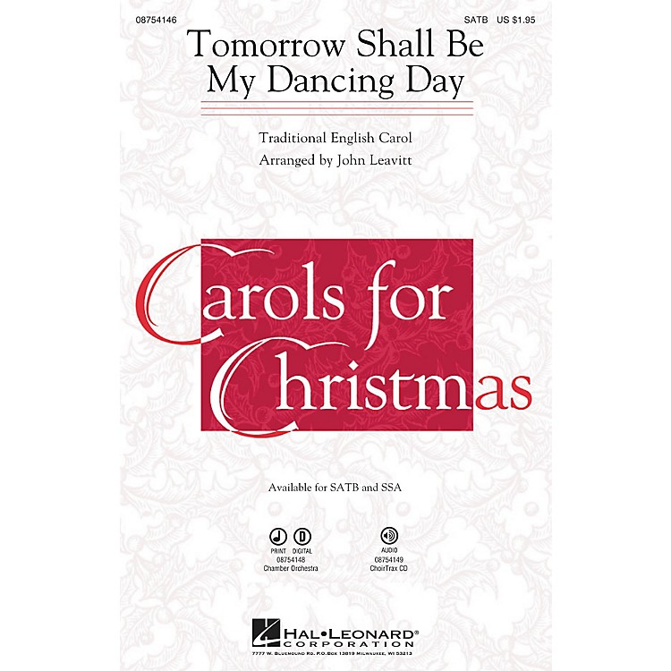 Hal LeonardTomorrow Shall Be My Dancing Day Chamber Orchestra Arranged by John Leavitt