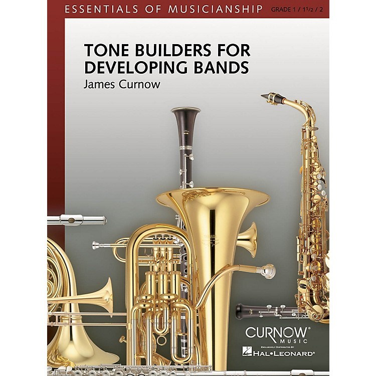 Curnow MusicTone Builders for Developing Bands (Grade 1 to 2.5 - Score Only) Concert Band Level 1-2 by James Curnow