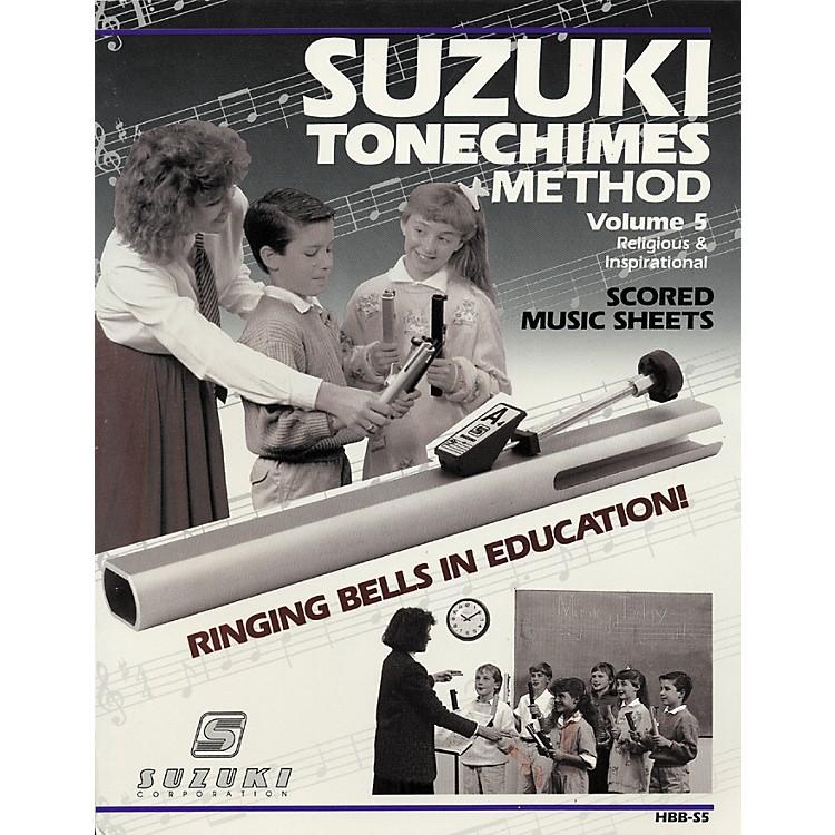 SuzukiTone Chimes Volume 5 Religious and Inspirational