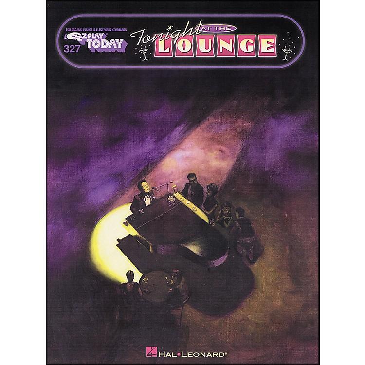 Hal LeonardTonight At The Lounge E-Z Play 327