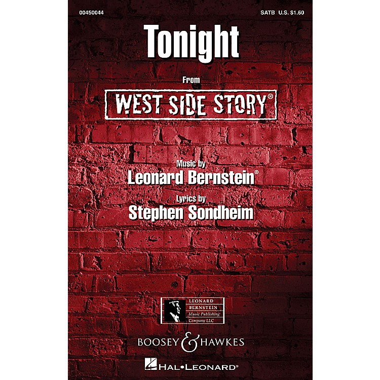 Hal LeonardTonight (from West Side Story) SATB Arranged by William Stickles