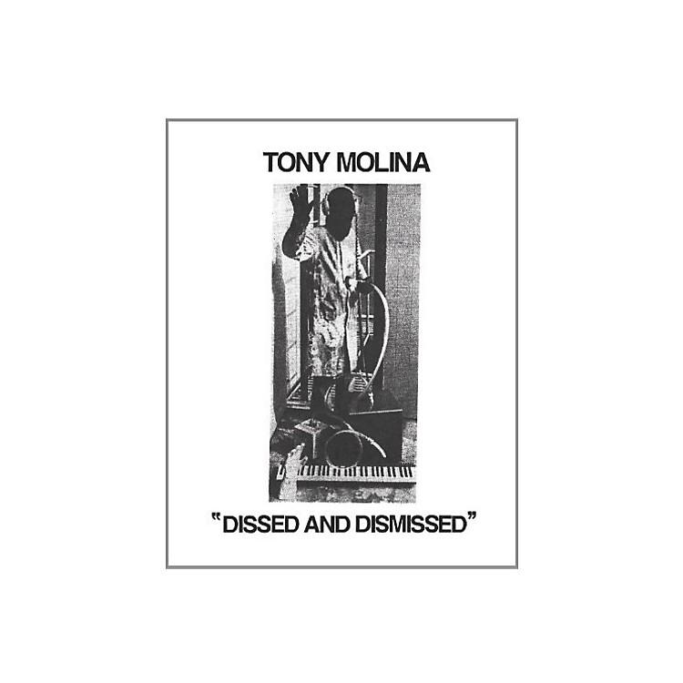 AllianceTony Molina - Dissed and Dismissed