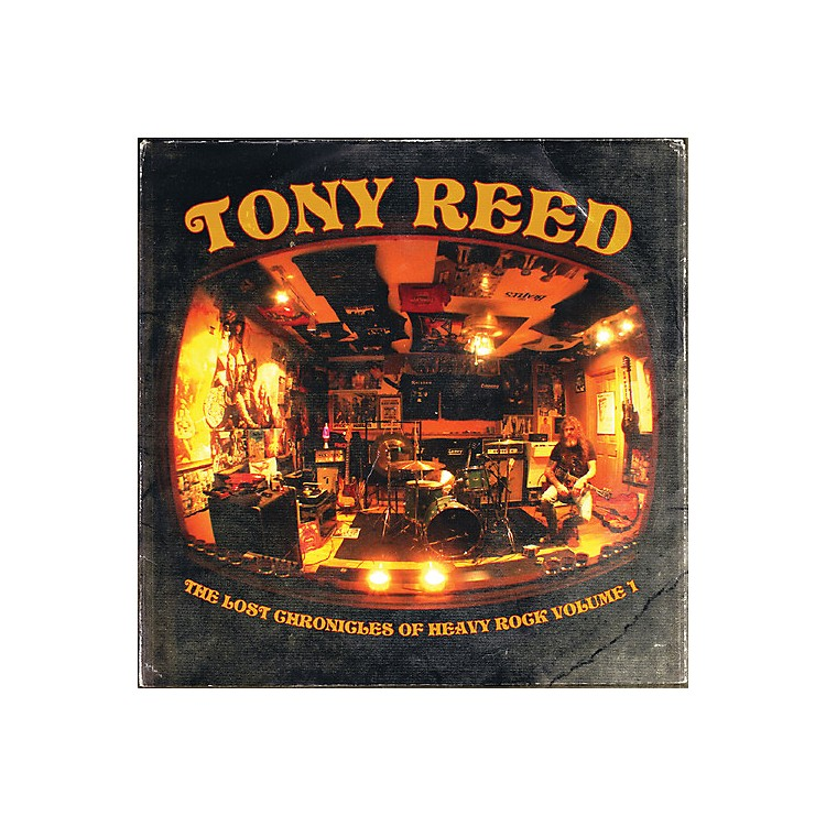 AllianceTony Reed - The Lost Chronicles Of Heavy Rock - Volume 1