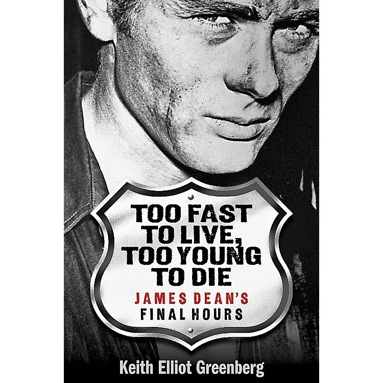 Applause BooksToo Fast to Live, Too Young to Die Applause Books Series Softcover Written by Keith Elliot Greenberg