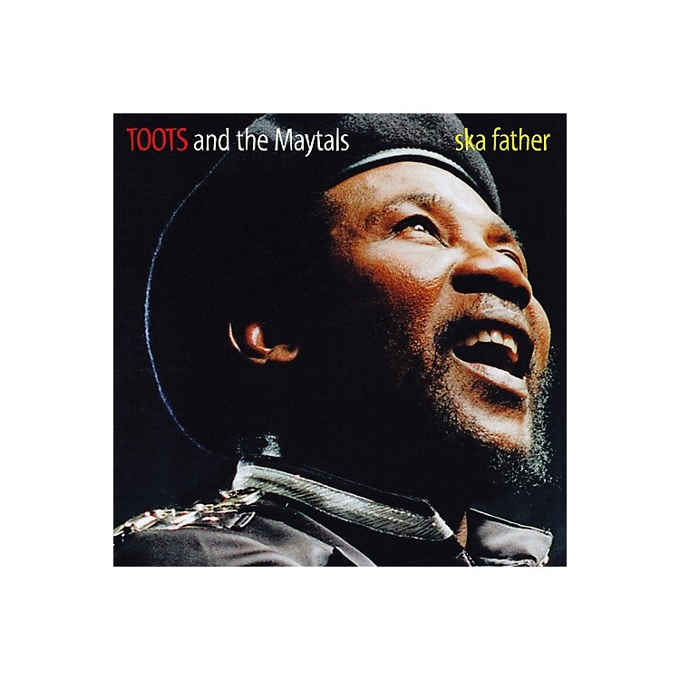 Alliance Toots & Maytals - Ska Father