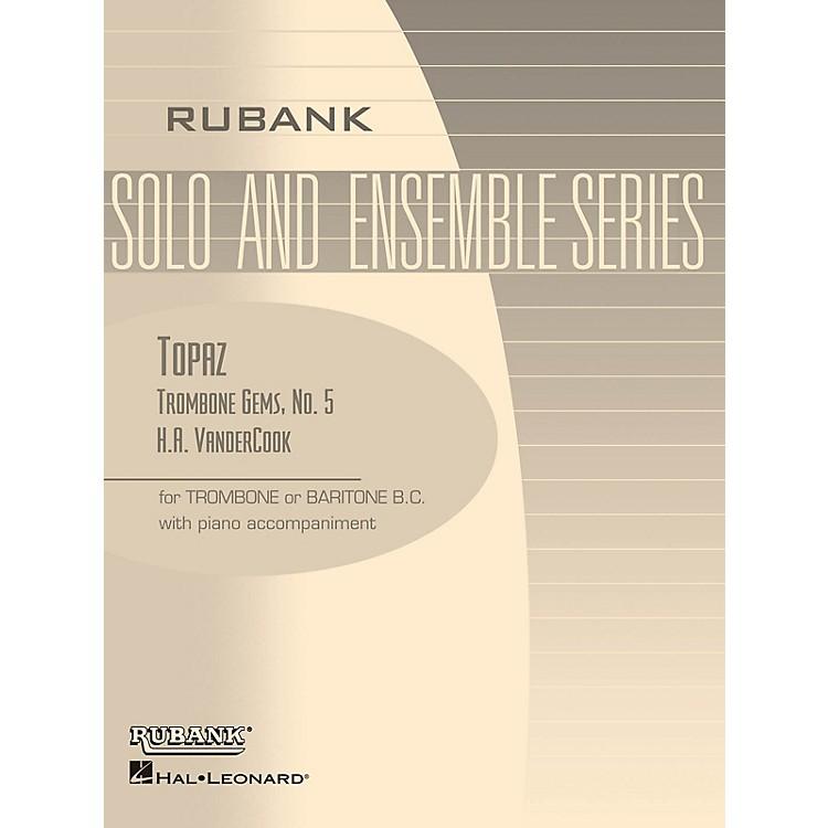 Rubank PublicationsTopaz (Trombone (Baritone B.C.) Solo with Piano - Grade 2) Rubank Solo/Ensemble Sheet Series