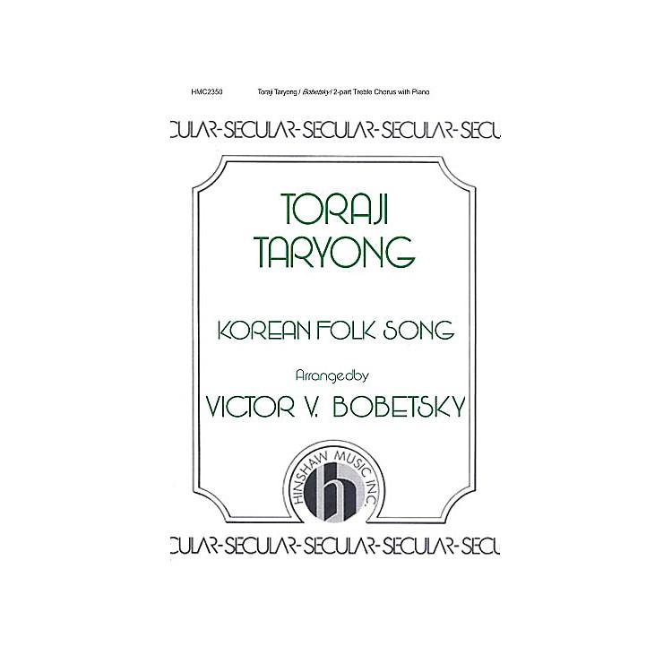 Hinshaw MusicToraji Taryong SA arranged by Victor Bobetsky