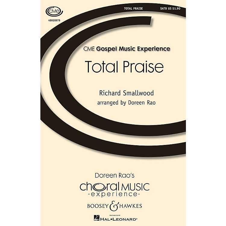 Boosey and HawkesTotal Praise (CME Gospel Music Experience) SATB arranged by Doreen Rao
