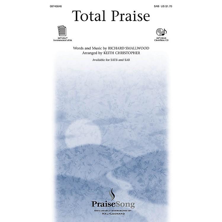 PraiseSongTotal Praise SAB arranged by Keith Christopher