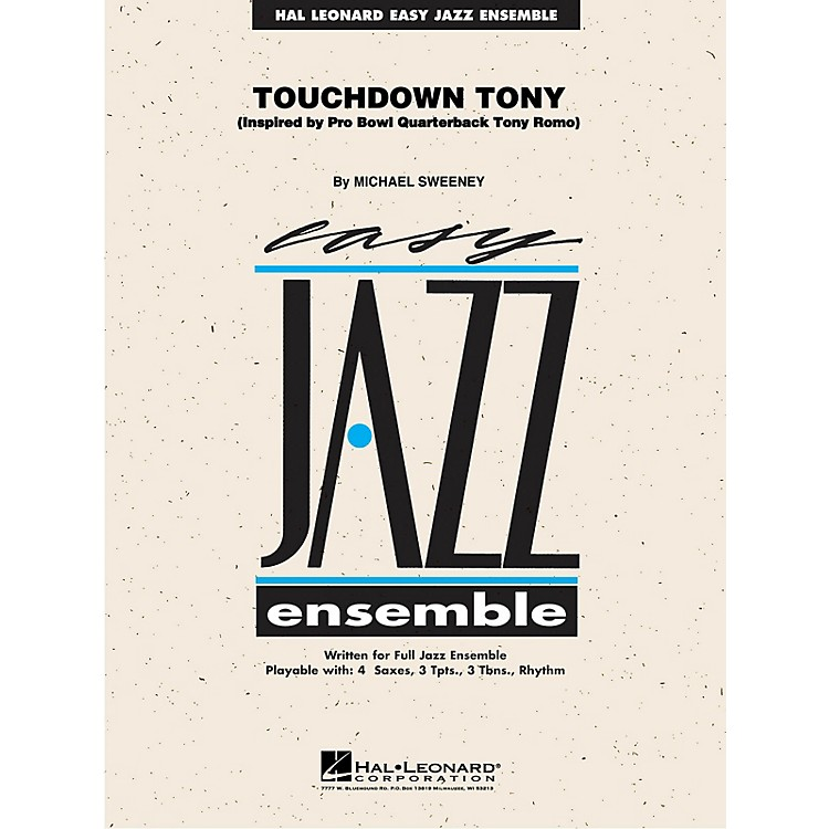 Hal LeonardTouchdown Tony Jazz Band Level 2 Composed by Michael Sweeney