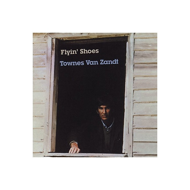 Alliance Townes Van Zandt - Flyin' Shoes