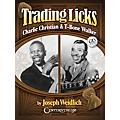 Centerstream Publishing Trading Licks: Charlie Christian & T-Bone Walker Guitar Series Softcover with CD by Joseph Weidlich