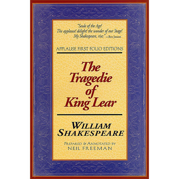 Applause BooksTragedie of King Lear Applause Books Series Softcover Written by William Shakespeare