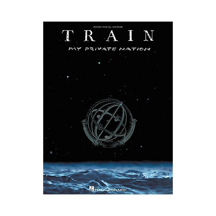 Hal LeonardTrain - My Private Nation Piano, Vocal, Guitar Songbook
