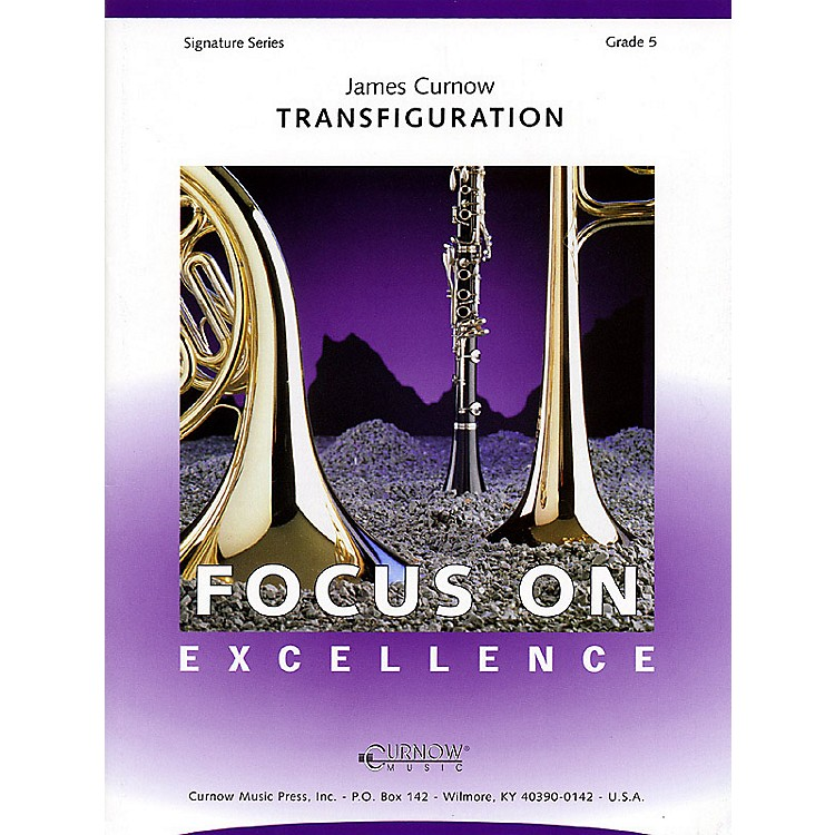 Curnow MusicTransfiguration (Grade 5 - Score Only) Concert Band Level 5 Composed by James Curnow