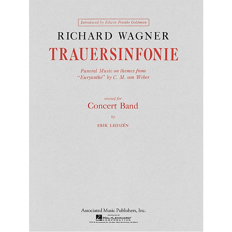 AssociatedTrauersinfonie (Score and Parts) Concert Band Level 4-5 Composed by Richard Wagner