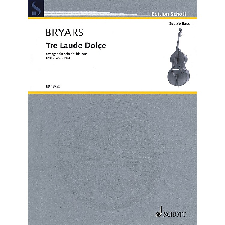 SchottTre Laude Dolçe (for Solo Double Bass) String Series Softcover