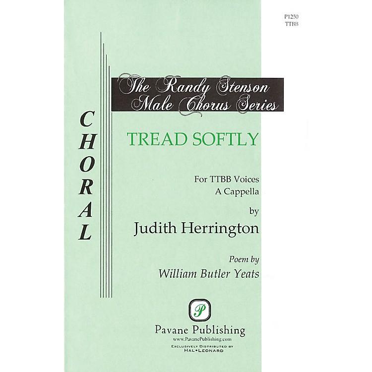 PavaneTread Softly TTBB arranged by Judith Herrington