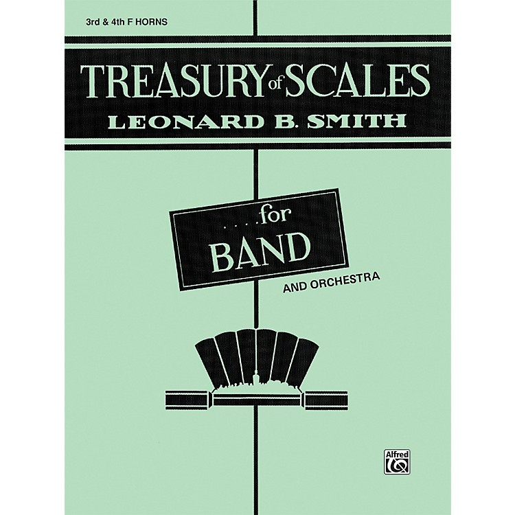 Alfred Treasury of Scales for Band and Orchestra 3rd & 4th F Horns