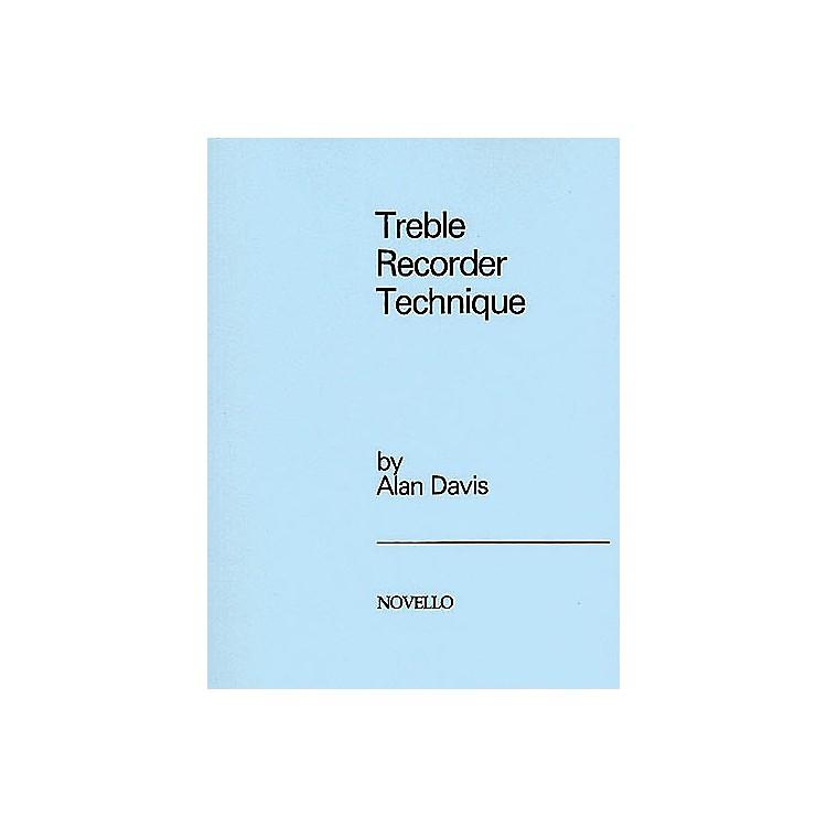 NovelloTreble Recorder Technique Music Sales America Series Written by Alan Davis