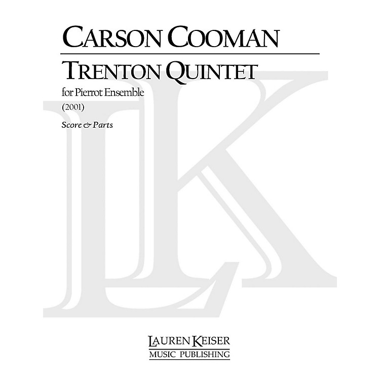 Lauren Keiser Music Publishing Trenton Quintet LKM Music Series Composed by Carson Cooman