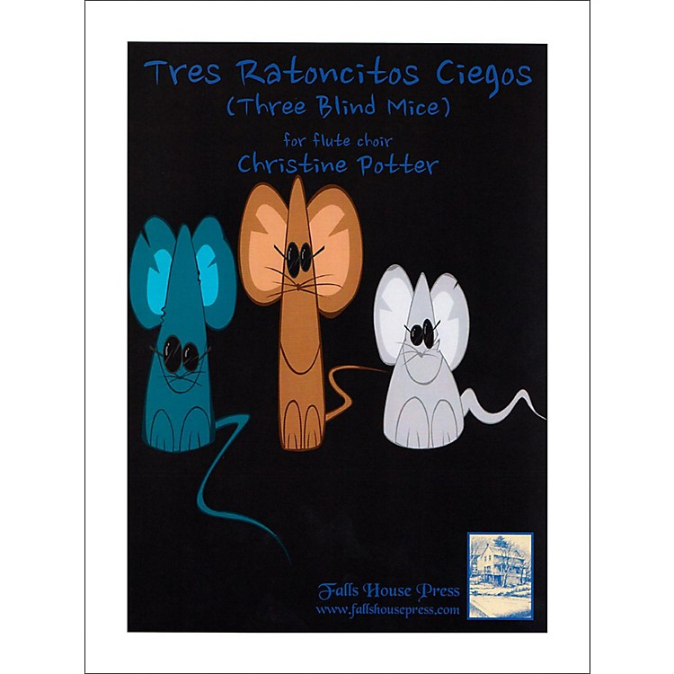Carl FischerTres Ratoncitos Ciegos (Three Blind Mice) - Flute Choir