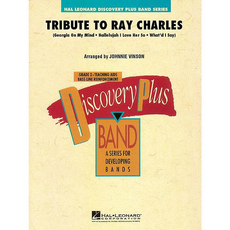 Hal LeonardTribute to Ray Charles - Discovery Plus Concert Band Series Level 2 arranged by Johnnie Vinson