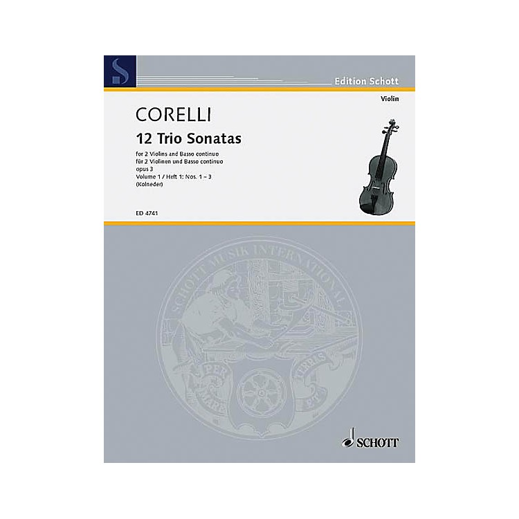 Schott Music Trio Sonatas Op. 3, Nos. 1-3 (Score and Parts) Schott Series Composed by Arcangelo Corelli