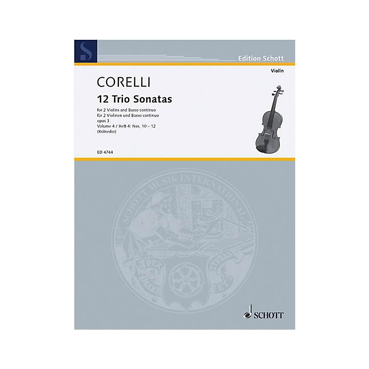 Schott MusicTrio Sonatas Op. 3, Nos. 10-12 (Score and Parts) Schott Series Composed by Arcangelo Corelli