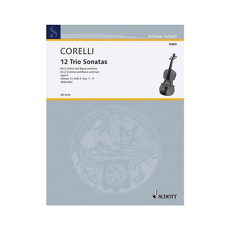 Schott MusicTrio Sonatas Op. 3, Nos. 7-9 (Score and Parts) Schott Series Composed by Arcangelo Corelli