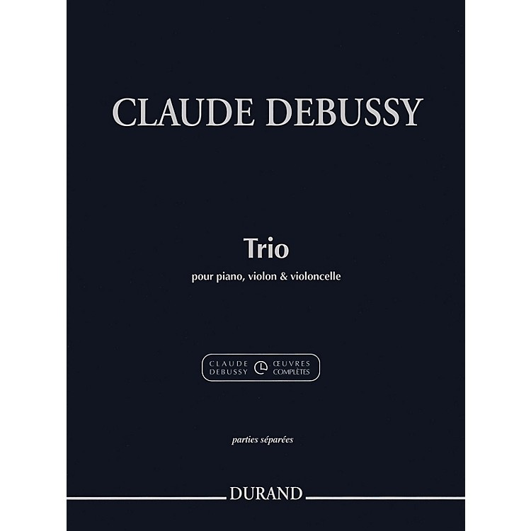 Durand Trio for Piano, Violin and Cello Editions Durand Series Softcover Composed by Claude Debussy