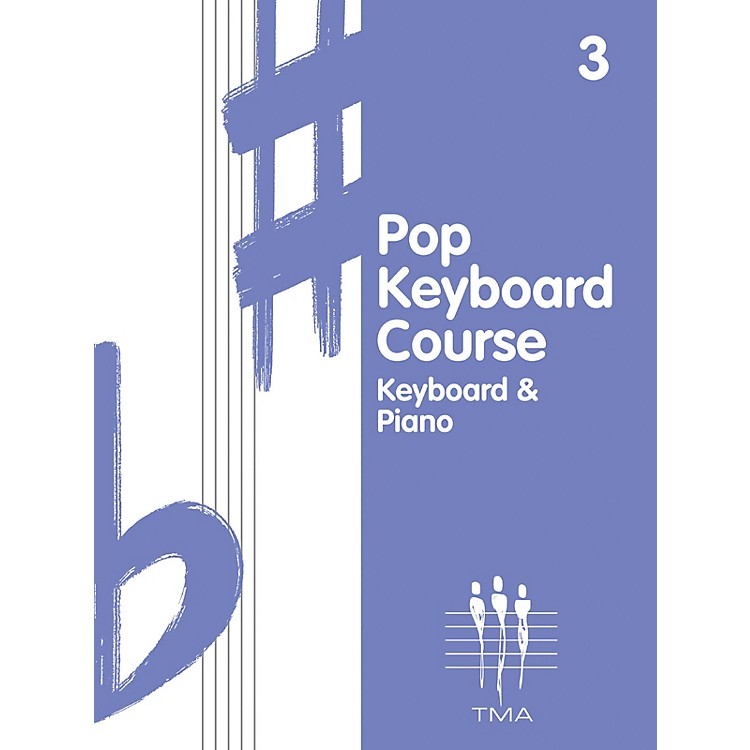 Hal LeonardTritone Pop Keyboard Course - Book 3 (Book 3 - Revised) Piano Method Series Composed by Various
