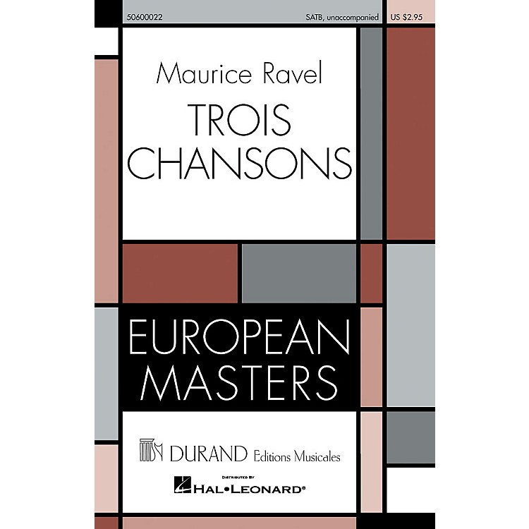 Editions DurandTrois Chansons composed by Maurice Ravel