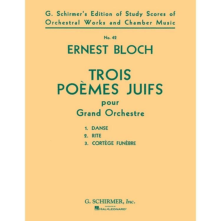 G. SchirmerTrois Poèmes Juifs (3 Jewish Poems) (Study Score No. 42) Study Score Series Composed by Ernst Bloch