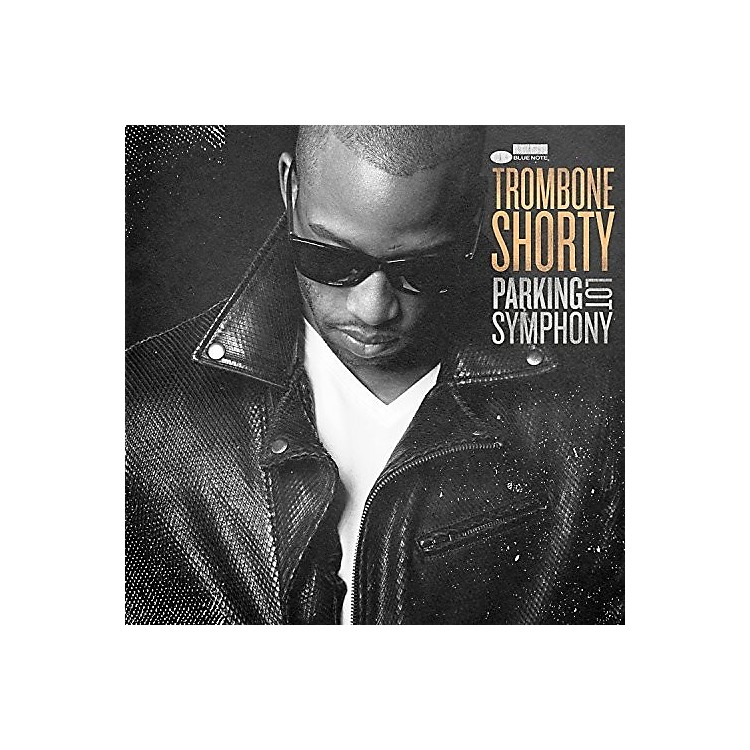 Alliance Trombone Shorty - Parking Lot Symphony