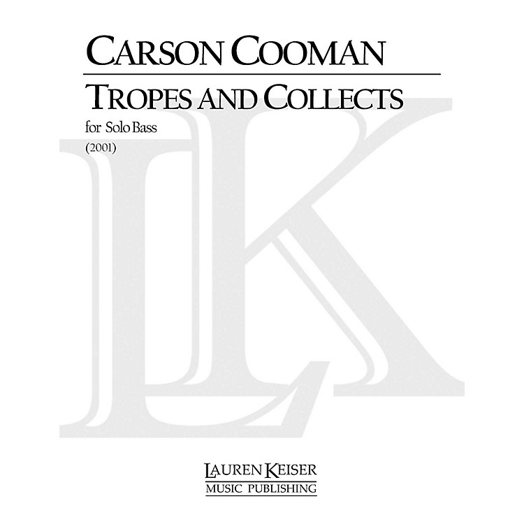 Lauren Keiser Music PublishingTropes and Collects (Double Bass Solo) LKM Music Series Composed by Carson Cooman
