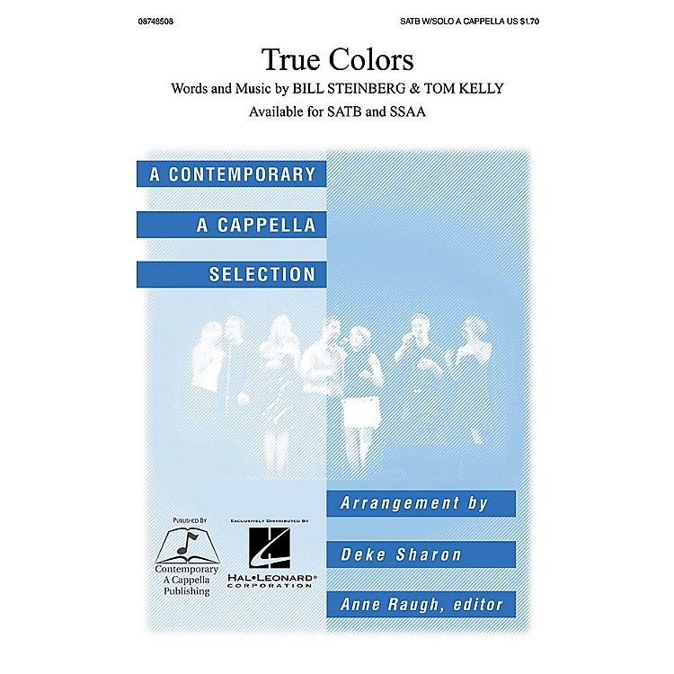 Contemporary A Cappella PublishingTrue Colors SSAA A CAPPELLA Arranged by Deke Sharon