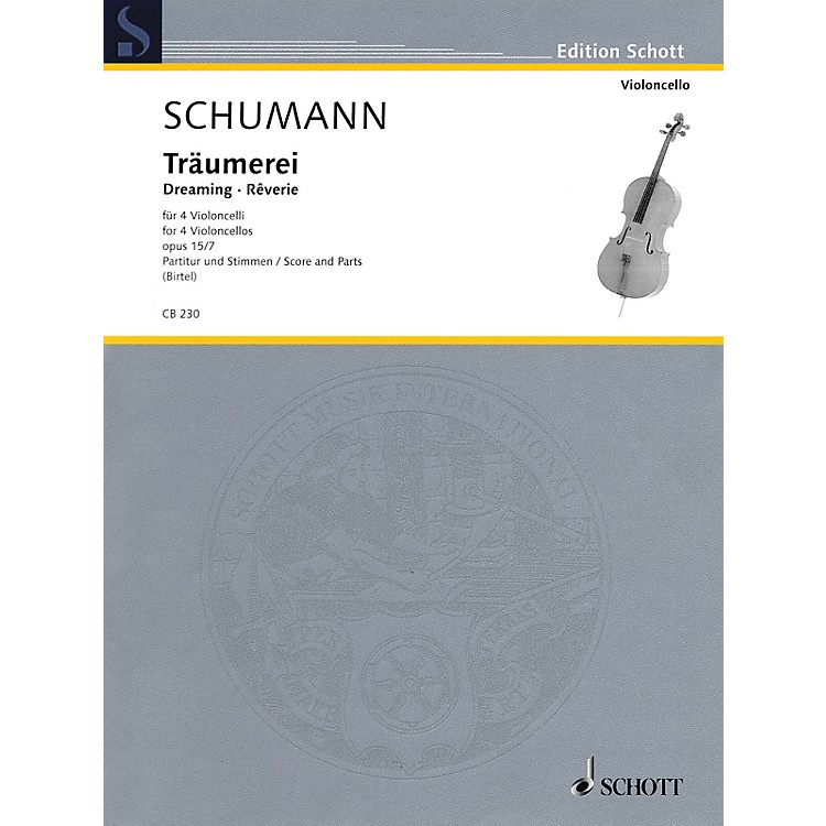 SchottTräumerei, Op. 15, No. 7 String Series Softcover Composed by Robert Schumann Arranged by Wolfgang Birtel