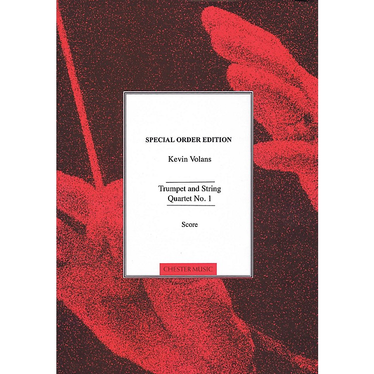 Chester MusicTrumpet and String Quartet No. 1 Music Sales America Series Softcover Composed by Kevin Volans