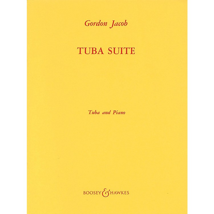 Boosey and HawkesTuba Suite (Tuba in C (B.C.) and Piano) Boosey & Hawkes Chamber Music Series Composed by Gordon Jacob