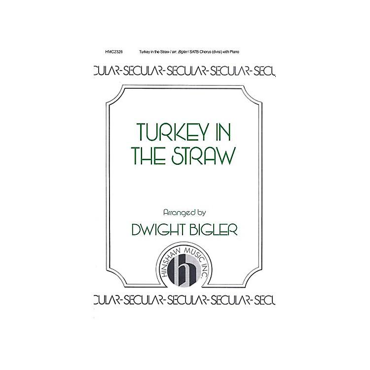 Hinshaw MusicTurkey in the Straw SATB arranged by Dwight Bigler