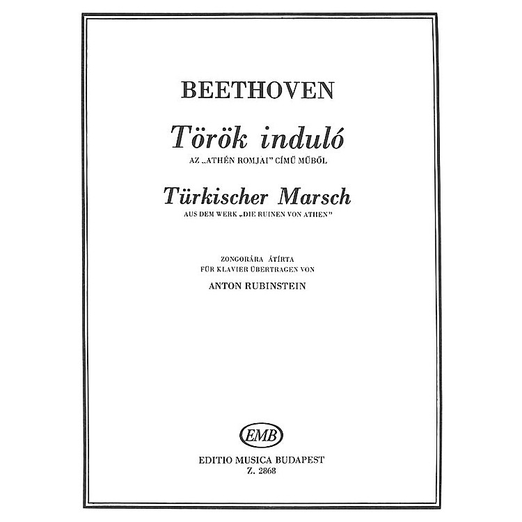 Editio Musica BudapestTurkish March EMB Series Composed by Ludwig van Beethoven