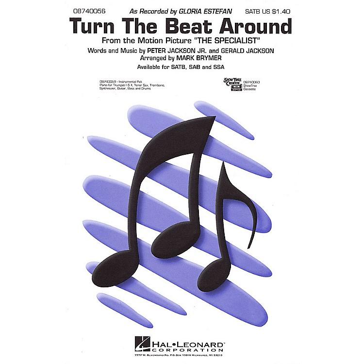 Hal LeonardTurn the Beat Around (SATB) SATB by Gloria Estefan arranged by Mark Brymer