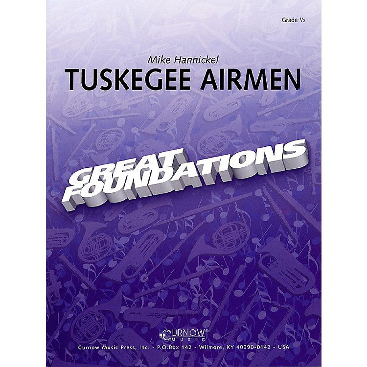 Hal LeonardTuskegee Airmen (Concert March) (Grade 0.5 - Score Only) Concert Band Level .5 Composed by Mike Hannickel