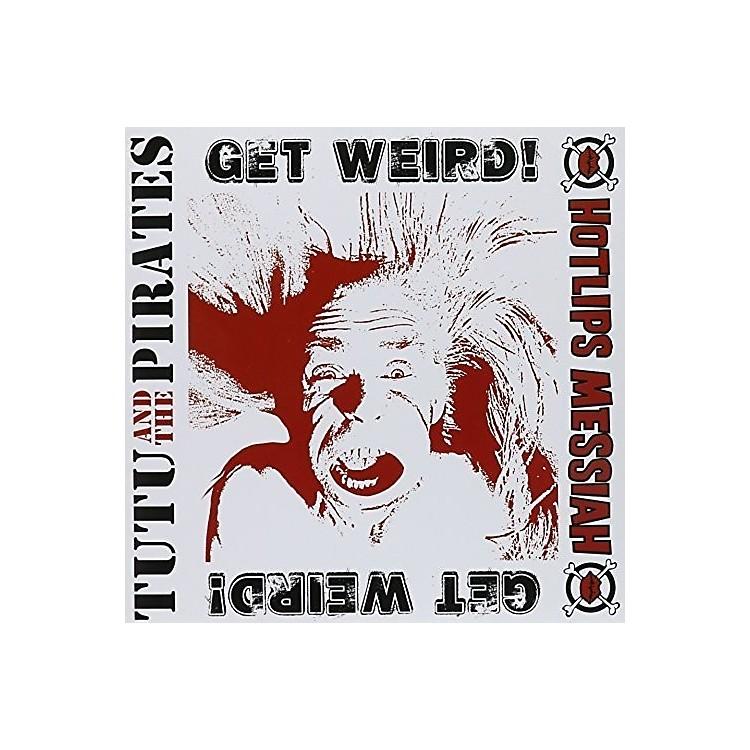 AllianceTutu & the Pirates - Get Weird!