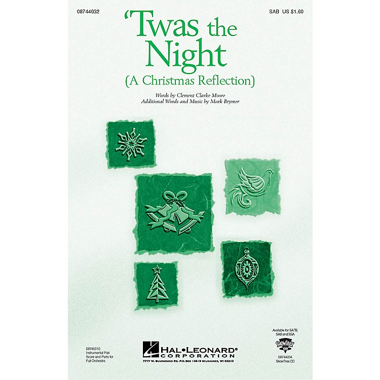 Hal LeonardTwas the Night (A Christmas Reflection) (from The Christmas Suite) SAB composed by Mark Brymer