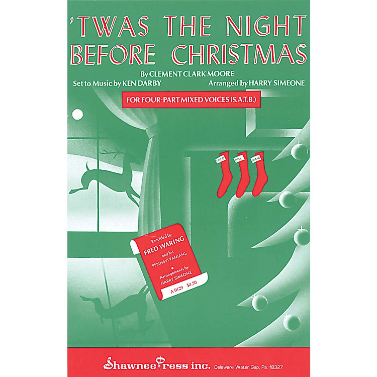 Shawnee Press 'Twas the Night Before Christmas SSA Arranged by Harry Simeone