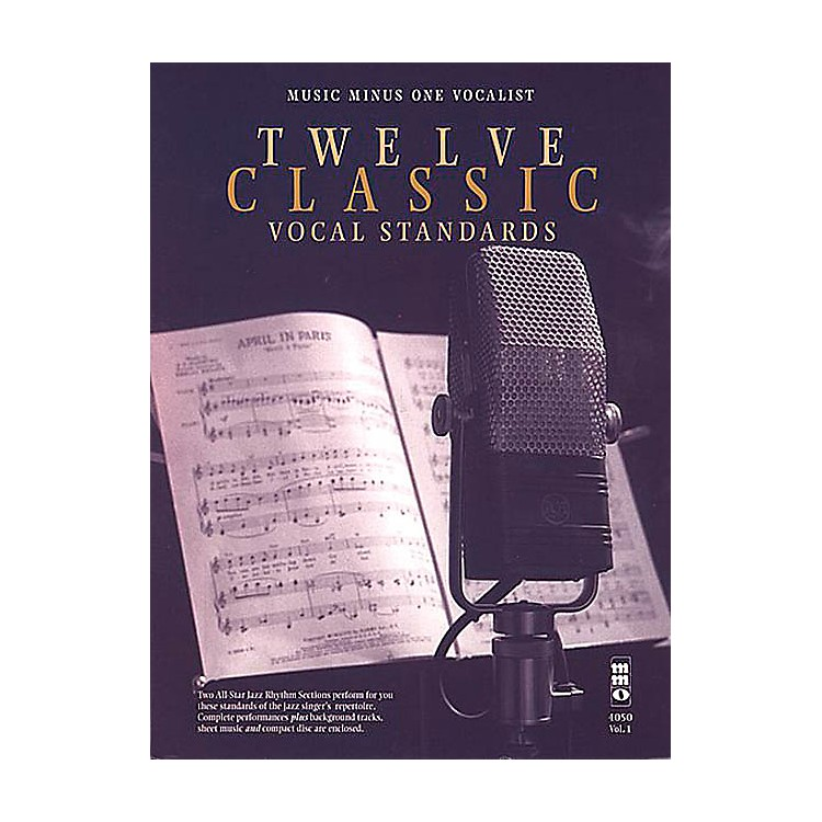 Music Minus OneTwelve Classic Vocal Standards Music Minus One Series Softcover with CD  by Various