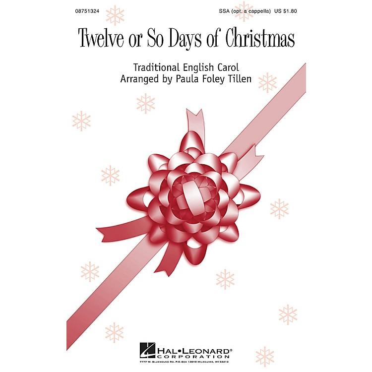 Hal LeonardTwelve or So Days of Christmas SSA arranged by Paula Foley Tillen
