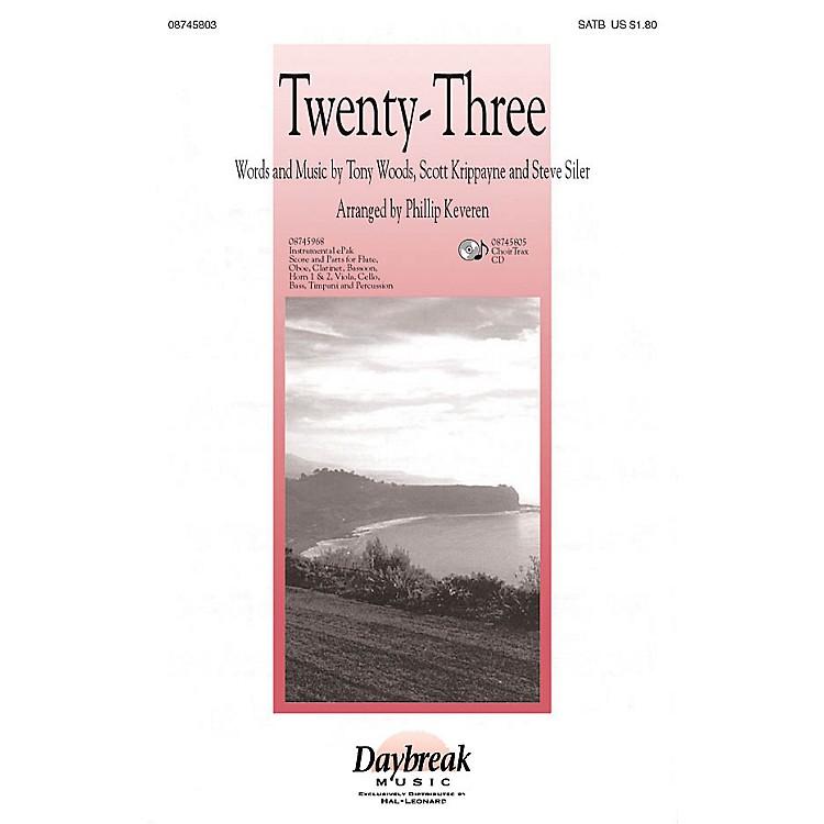 Daybreak MusicTwenty-Three (The Lord Is My Shepherd) CHOIRTRAX CD Arranged by Phillip Keveren